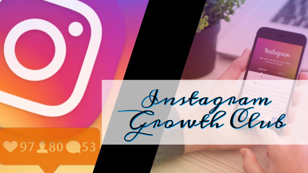 Instagram Growth Club